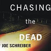 Chasing the Dead | [Joe Schreiber]