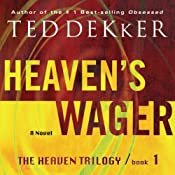 Heaven's Wager: The Heaven Trilogy, Book 1 | [Ted Dekker]
