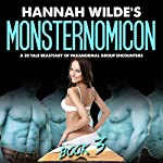 Monsternomicon: A 20 Tale Beastiary of Paranormal Group Encounters, Book 3 | Hannah Wilde