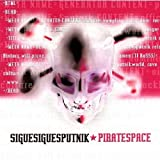 Piratespaceby Sigue Sigue Sputnik