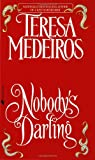 Nobody's Darling (0553575015) by Medeiros, Teresa