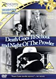 Death Goes To School/Night Of The Prowler [DVD]