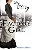 img - for Factory Girl (My Story) book / textbook / text book