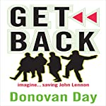 Get Back: Imagine...Saving John Lennon | Donovan Day