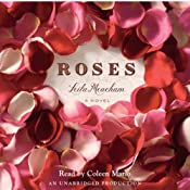 Roses: A Novel | [Leila Meacham]