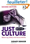 Just Culture: Balancing Safety and Ac...