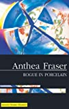 Anthea Fraser Rogue in Porcelain (Rona Parish Mysteries)