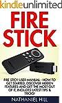 Fire Stick: Fire Stick User Manual -...