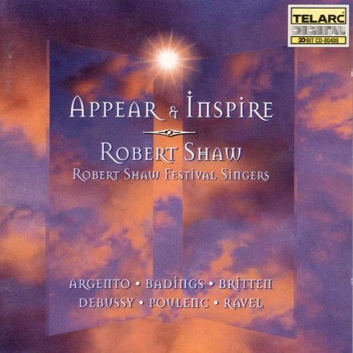 Robert Shaw Festival Singers Appear & Inspire-Choral Works cd cover