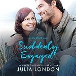 Suddenly Engaged | Julia London