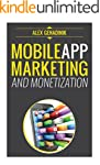 Mobile App Marketing And Monetization...