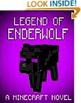 Legend of the EnderWolf: A Minecraft...