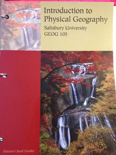 Introduction to Physical Geography Salisbury University edition GEOG 105