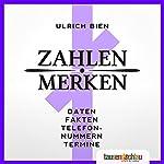 Zahlen merken! | Ulrich Bien