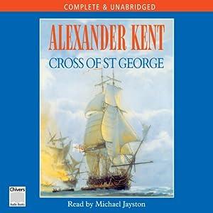 Cross of St George | [Alexander Kent]