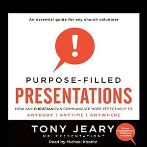 Purpose-Filled Presentations Audiobook