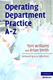 Operating Department Practice A-Z (0521710219) by Williams, Tom