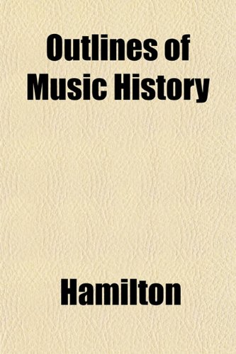 Outlines of Music History
