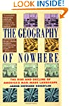 Geography Of Nowhere: The Rise And De...