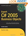 Expert C# 2005 Business Objects (Expe...