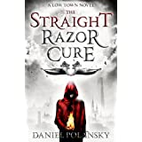 The Straight Razor Cure (Low Town)by Daniel Polansky