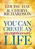 img - for You Can Create an Exceptional Life book / textbook / text book