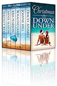 Christmas Down Under: Six Sexy New Zealand & Australian Christmas Romances by Rosalind James ebook deal
