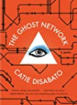 The Ghost Network: A Novel
