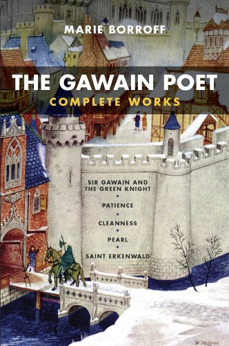 The Gawain Poet: Complete Works: Sir Gawain and the Green...