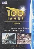 100 Jahre: Die großen Bilder des 20 Jahrhunderts, Teil 1-5 [5 DVDs]