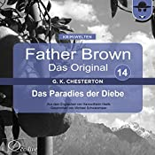 Das Paradies der Diebe (Father Brown - Das Original 14) | Gilbert Keith Chesterton