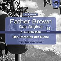 Das Paradies der Diebe (Father Brown - Das Original 14) Hörbuch