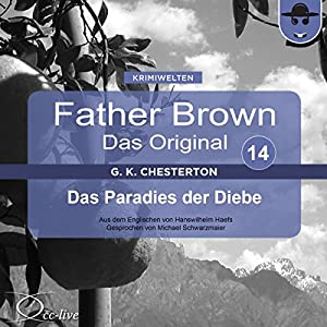 Das Paradies der Diebe (Father Brown - Das Original 14) Hörbuch