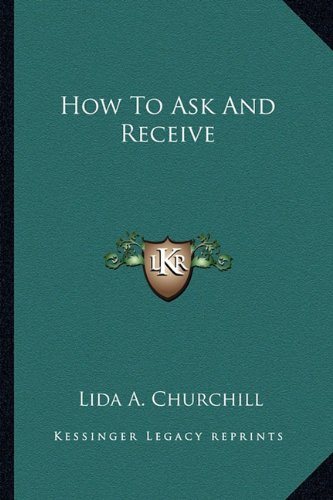 How to Ask and Receive