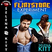 The Flintstone Experiment | [Selena Kitt]