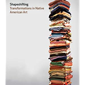 Shapeshifting : transformations in Native American art