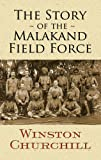 The Story of the Malakand Field Force (Dover Military History, Weapons, Armor)