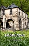 img - for The Silent Stones book / textbook / text book