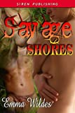 Savage Shores [The Improper Ladies 1] (Siren Publishing PolyAmour)