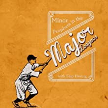 Minor Prophets in the Major Leagues Speech by Skip Heitzig Narrated by Skip Heitzig