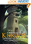 Knights: Defenders of Ollanhar (Ollan...