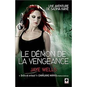 Le démon de la vengeance : Une aventure de Sabina Kane