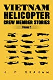 Vietnam Helicopter Crew Member Stories Volume II