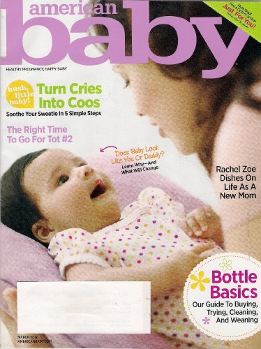 American Baby Magazine (March 2012) Rachel Zoe Cover+New First Foods+In The Genes-Learn How Your Baby'S Features Are Formed+Choosing The Best Bottle+Turn Your Crying Baby Into A Sleeping Beauty+Alot Of Coupons+More!