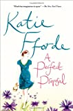 Katie Fforde A Perfect Proposal
