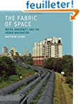 The Fabric of Space - Water, Modernit...