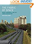 The Fabric of Space: Water, Modernity...