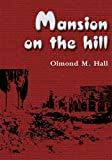 img - for Mansion on the Hill book / textbook / text book