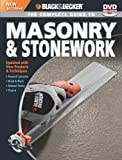 Black & Decker The Complete Guide to Masonry & Stonework, with DVD: *Poured Concrete *Brick & Block *Natural Stone *Stucco (Black & Decker Complete Guide) - 1589235207
