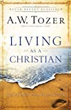 img - for Living as a Christian: Teachings from First Peter book / textbook / text book